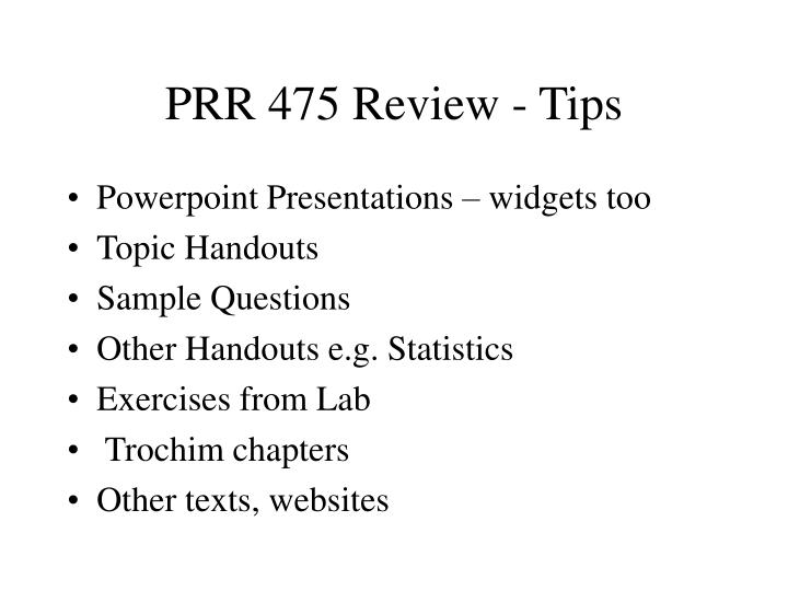 PRR 475 Review - Tips