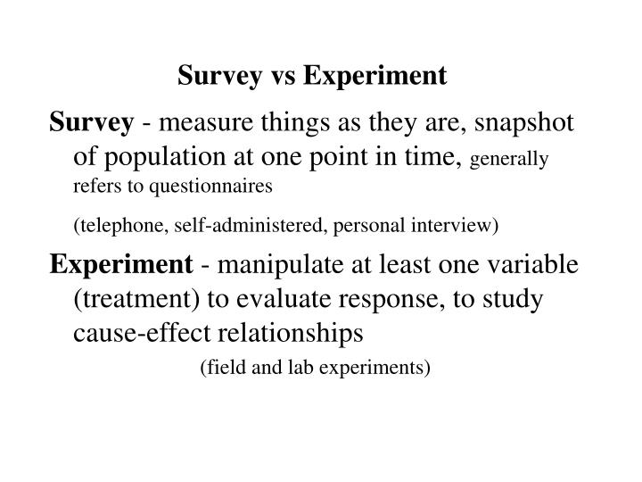 Survey vs Experiment
