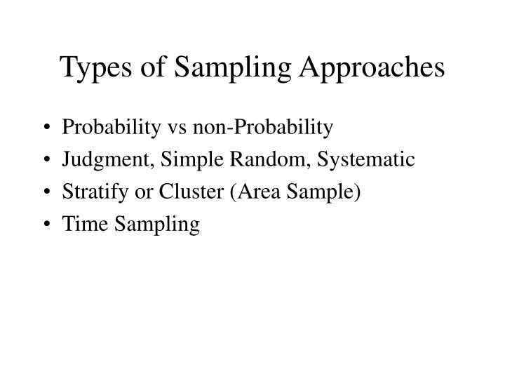 Types of Sampling Approaches