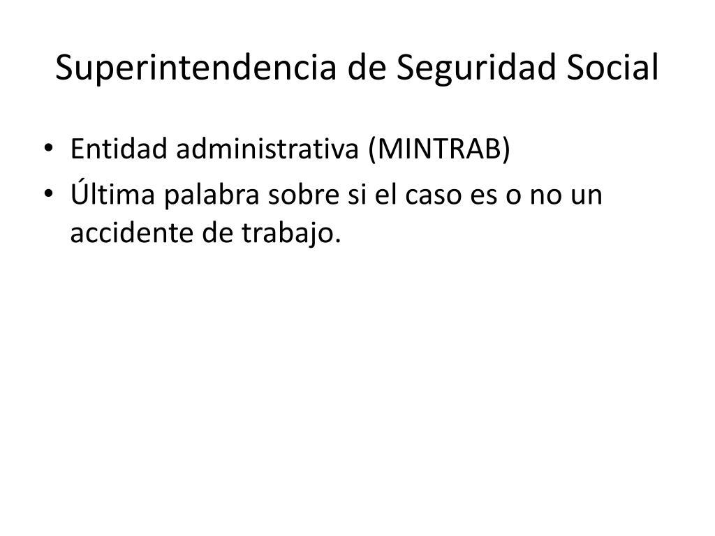 Superintendencia de Seguridad Social