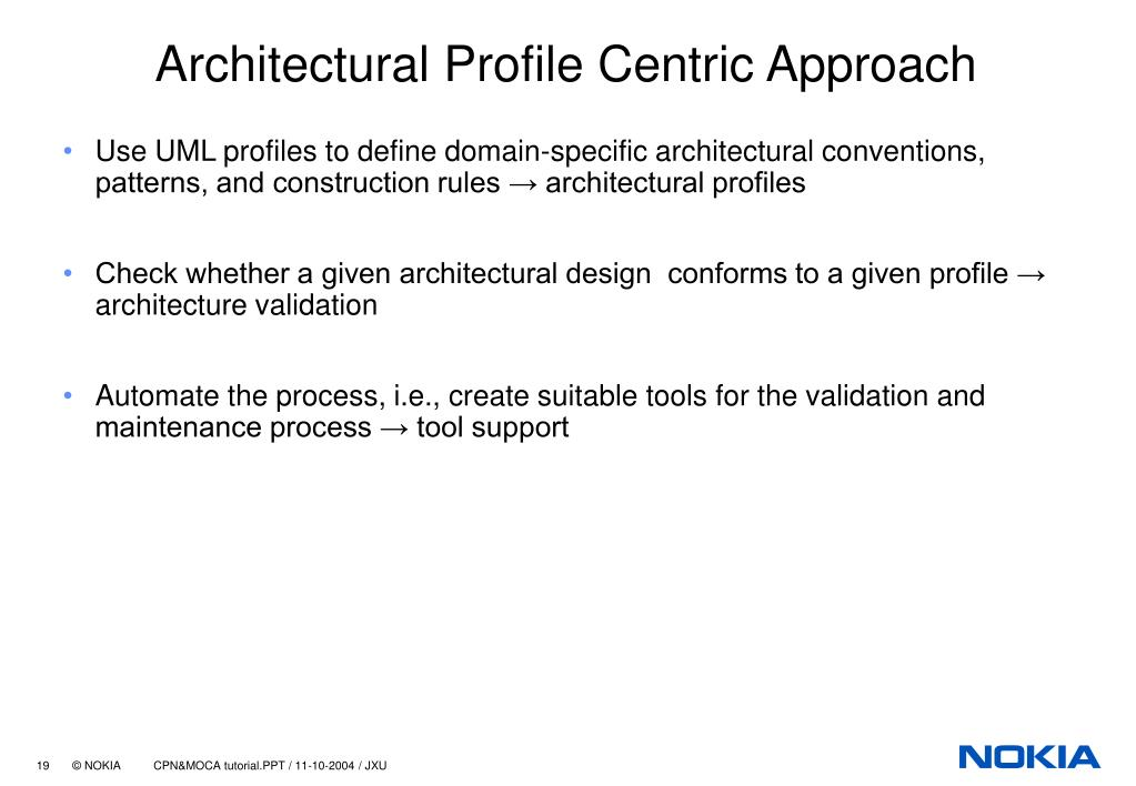 Architectural Profile Centric Approach