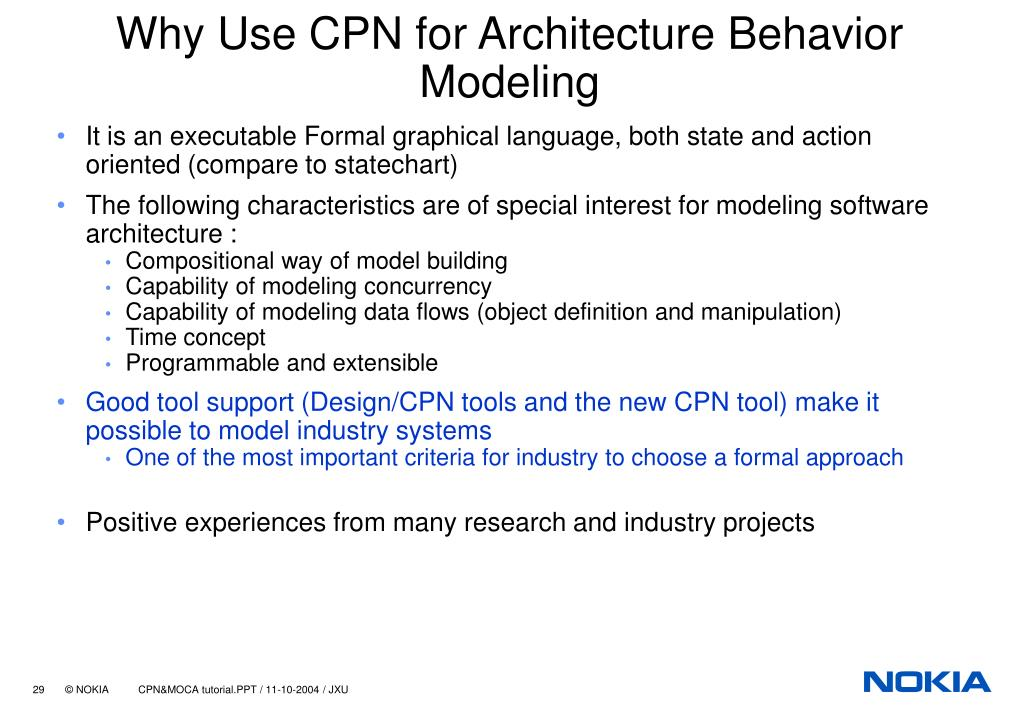 Why Use CPN for Architecture Behavior Modeling