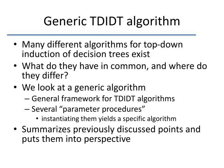 Generic TDIDT algorithm