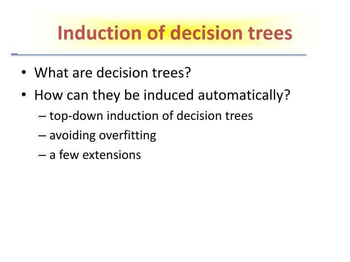 Induction of decision trees