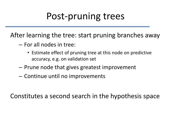 Post-pruning trees
