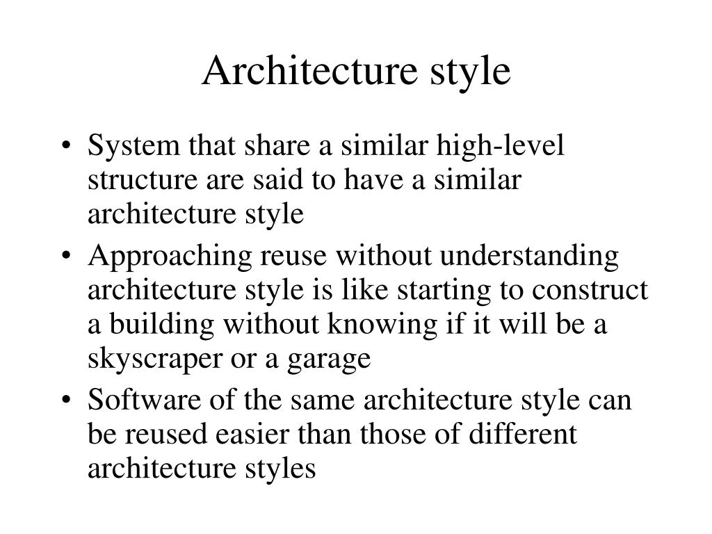Architecture style
