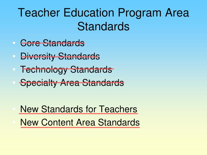 Teacher Education Program Area Standards