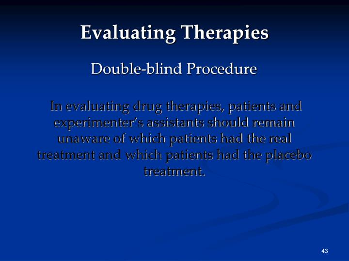 Evaluating Therapies