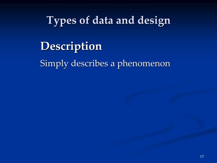 Types of data and design