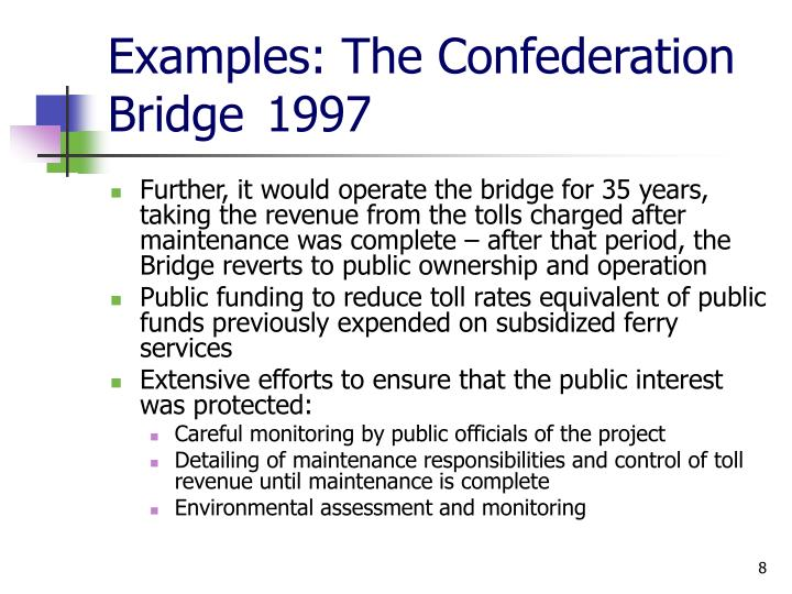 Examples: The Confederation Bridge1997