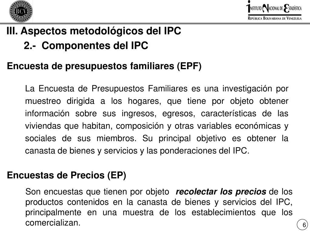 III. Aspectos metodológicos del IPC