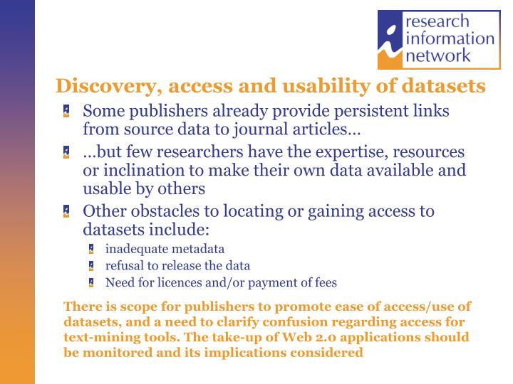 Discovery, access and usability of datasets