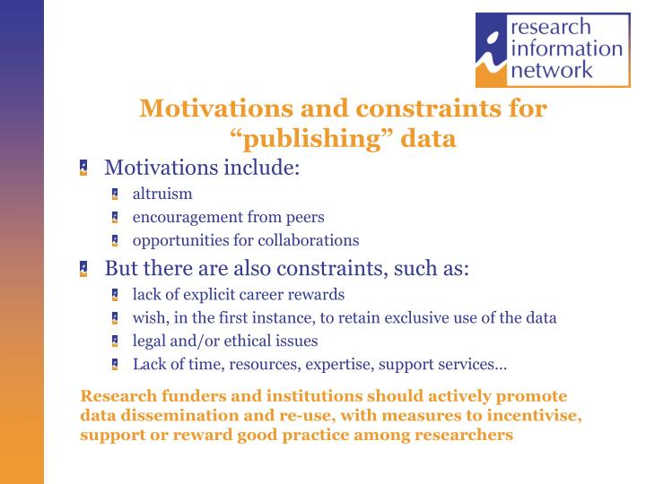 "Motivations and constraints for ""publishing"" data"