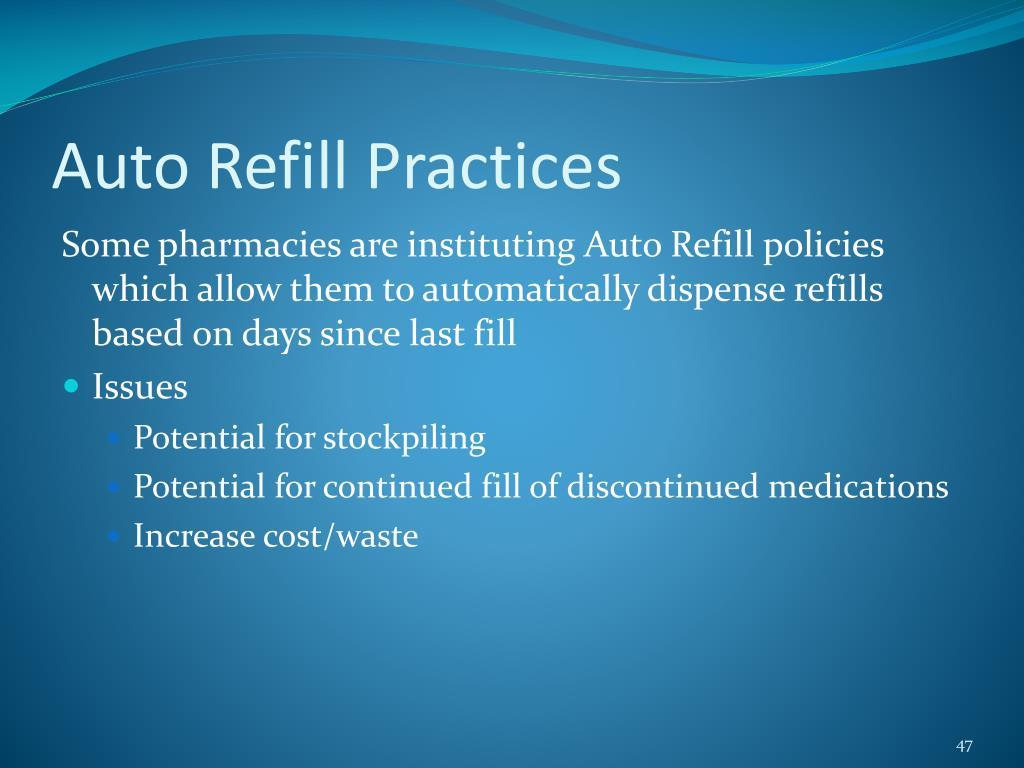 Auto Refill Practices