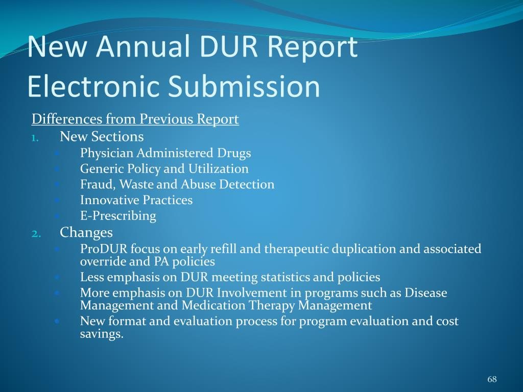 New Annual DUR Report Electronic Submission
