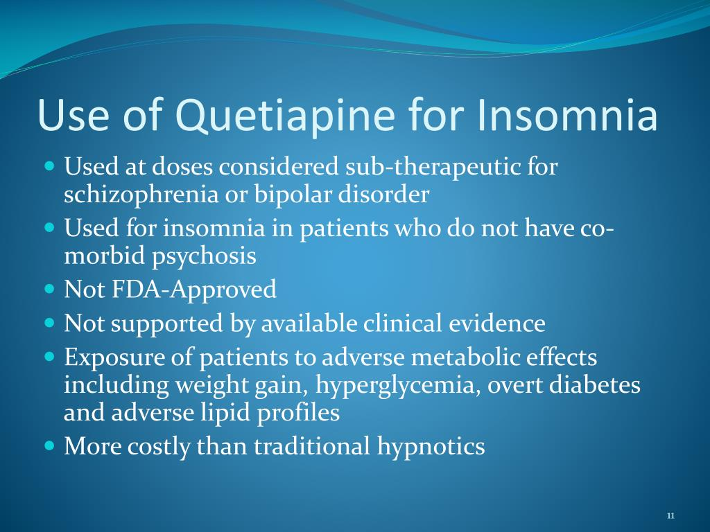 Use of Quetiapine for Insomnia