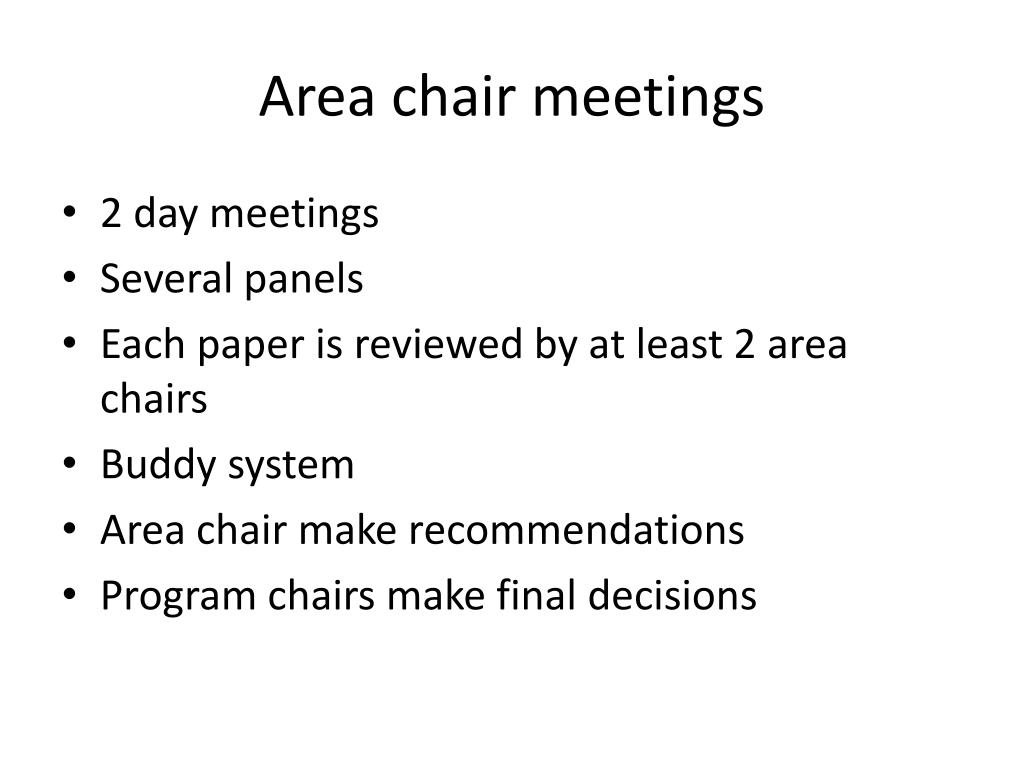 Area chair meetings