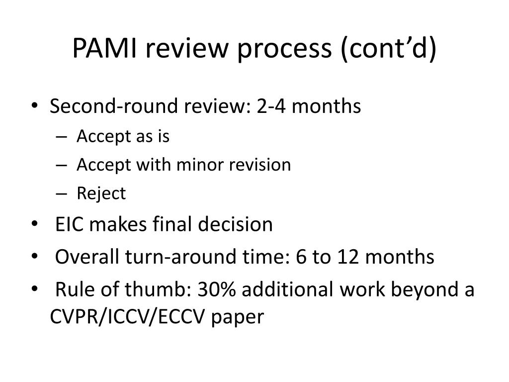 PAMI review process (cont'd)