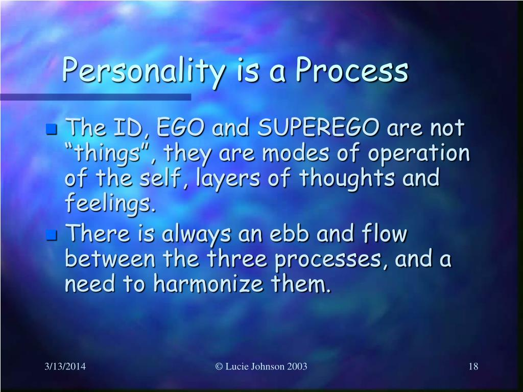 Personality is a Process