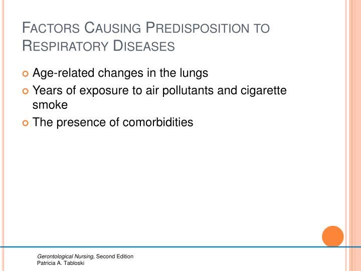 Factors Causing Predisposition to Respiratory Diseases