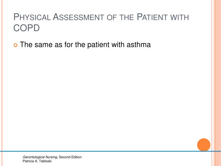Physical Assessment of the Patient with COPD