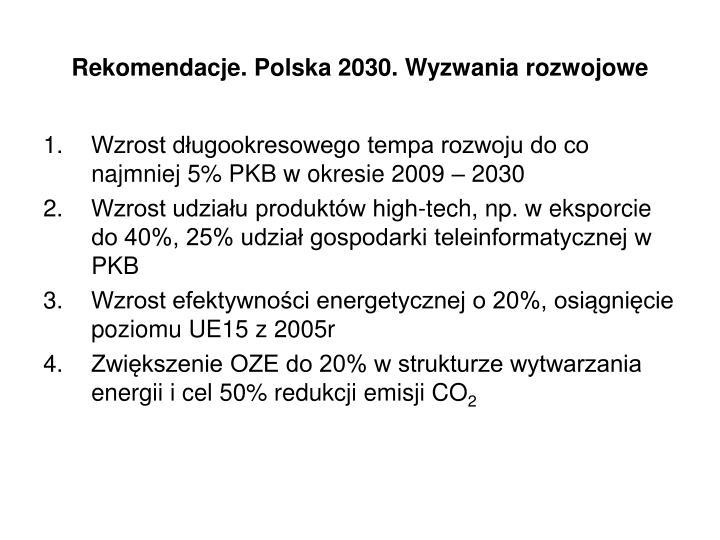 Rekomendacje. Polska 2030. Wyzwania rozwojowe