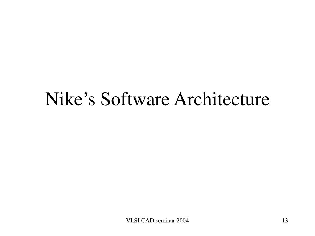 Nike's Software Architecture