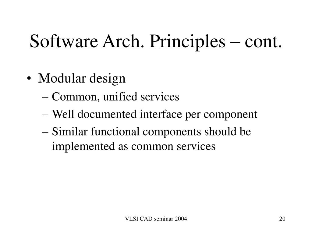 Software Arch. Principles – cont.