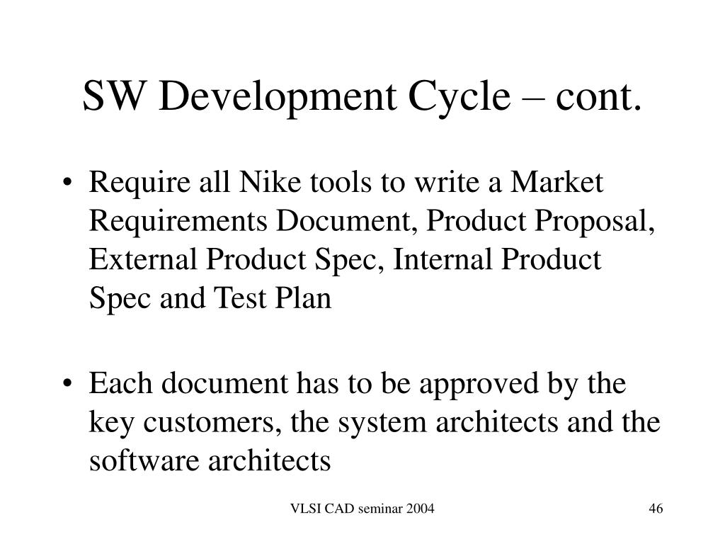 SW Development Cycle – cont.