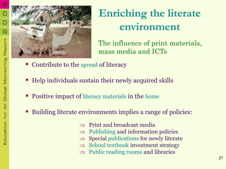 Enriching the literate environment