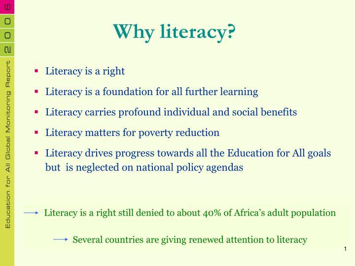 Why literacy?