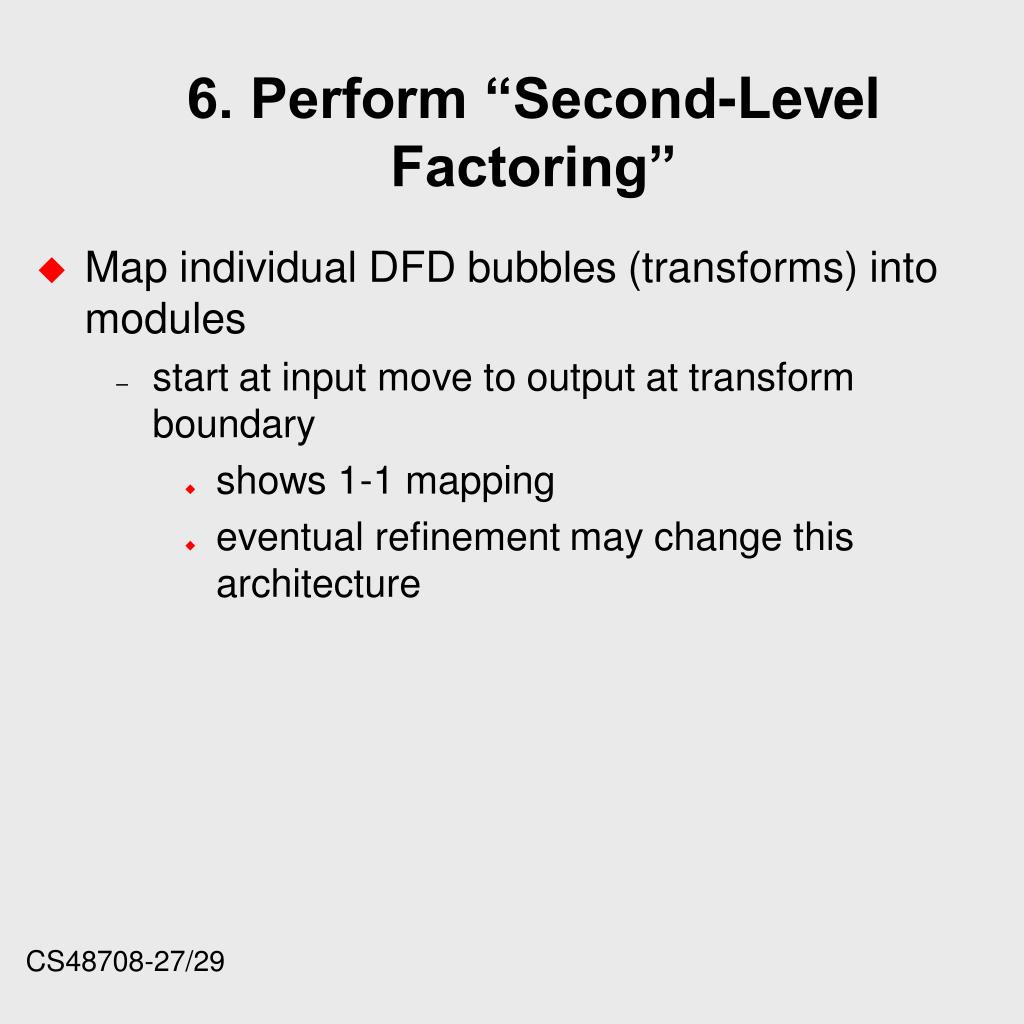 "6. Perform ""Second-Level Factoring"""