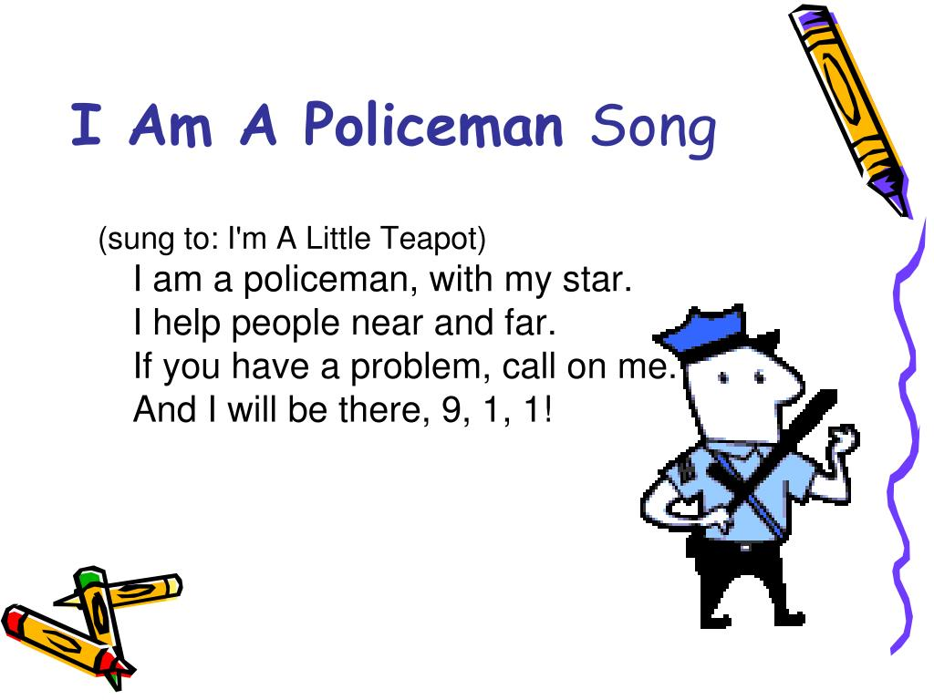 I Am A Policeman