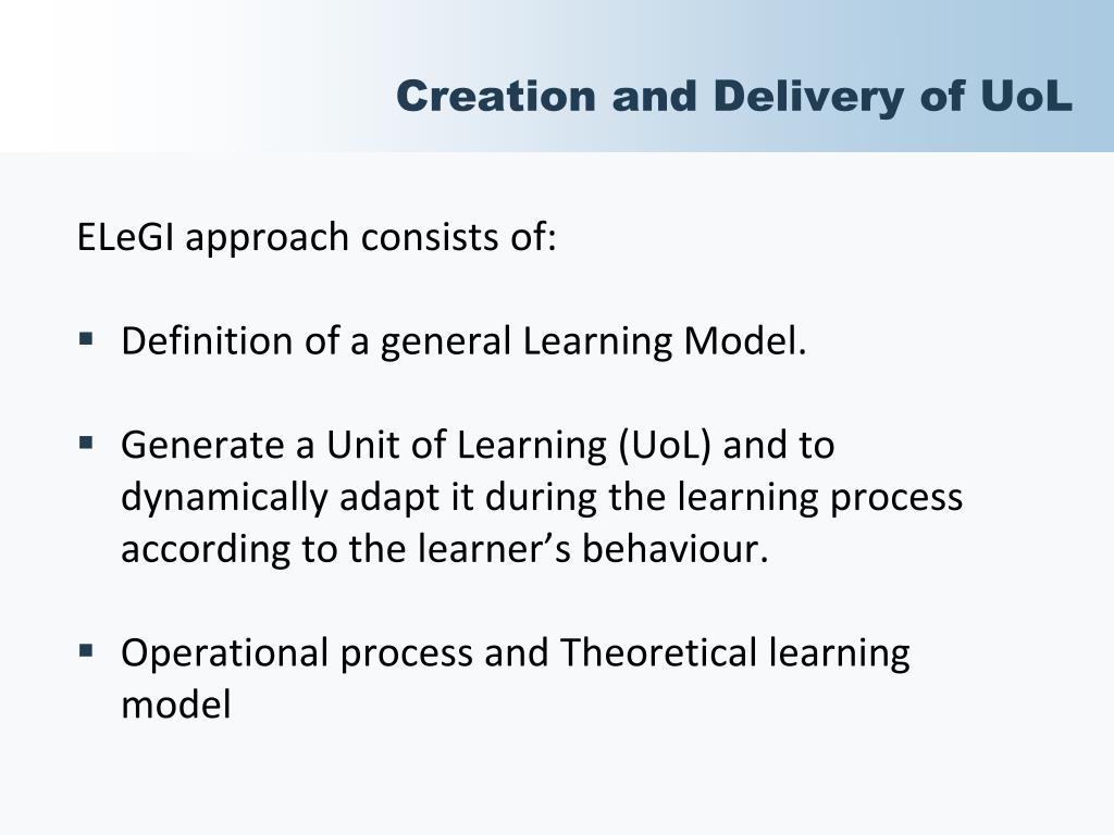 Creation and Delivery of UoL