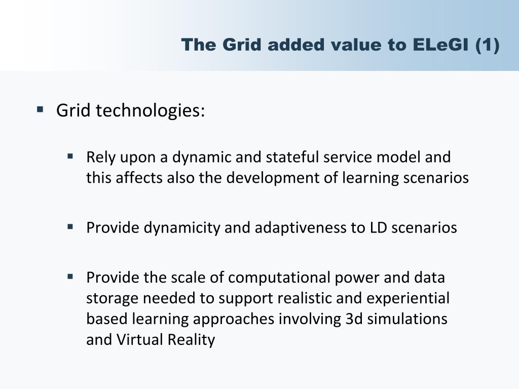The Grid added value to ELeGI (1)