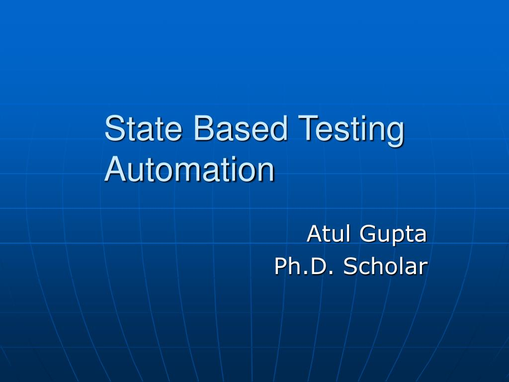 State Based Testing Automation