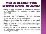 what do we expect from students before the course