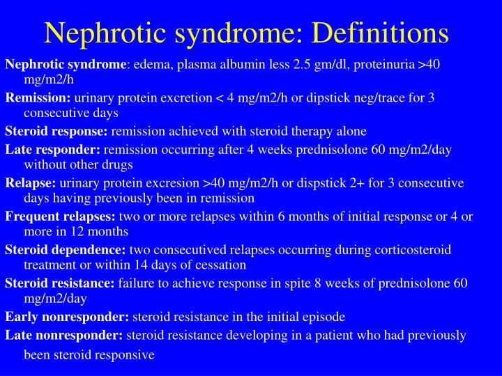 Nephrotic syndrome: Definitions