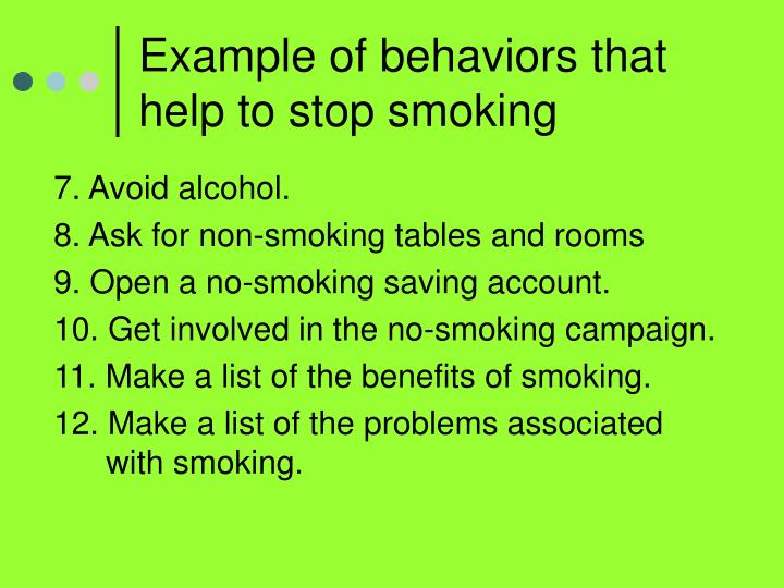 Example of behaviors that help to stop smoking