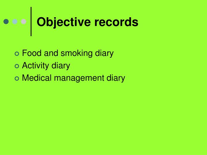 Objective records