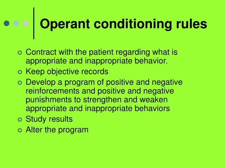 Operant conditioning rules