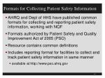 formats for collecting patient safety information