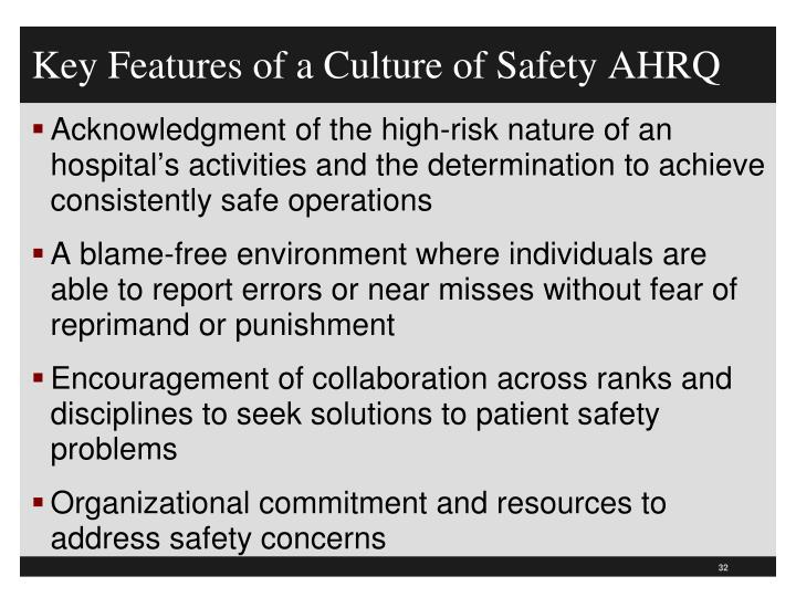 Key Features of a Culture of Safety AHRQ