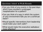 questions asked in walk rounds1