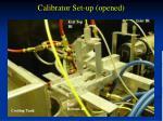 calibrator set up opened