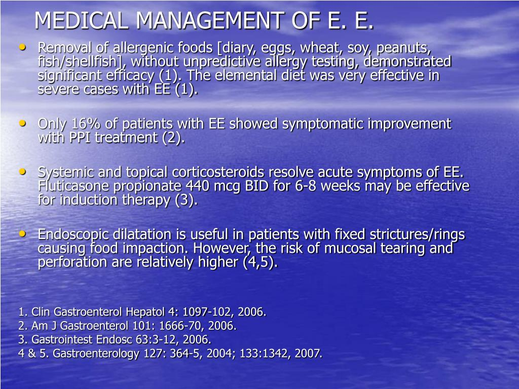 MEDICAL MANAGEMENT OF E. E.