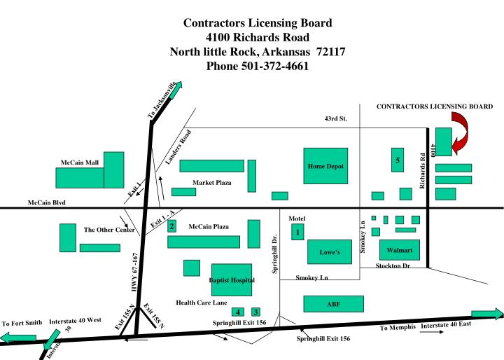 Contractors licensing board 4100 richards road north little rock arkansas 72117 phone 501 372 4661