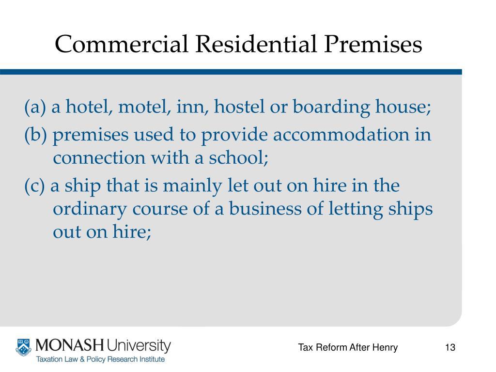 Commercial Residential Premises