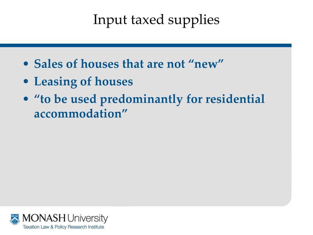 Input taxed supplies