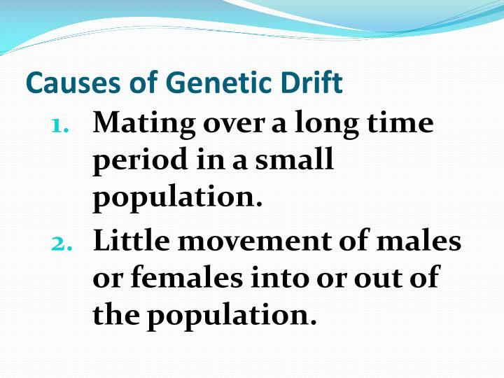 Causes of Genetic Drift